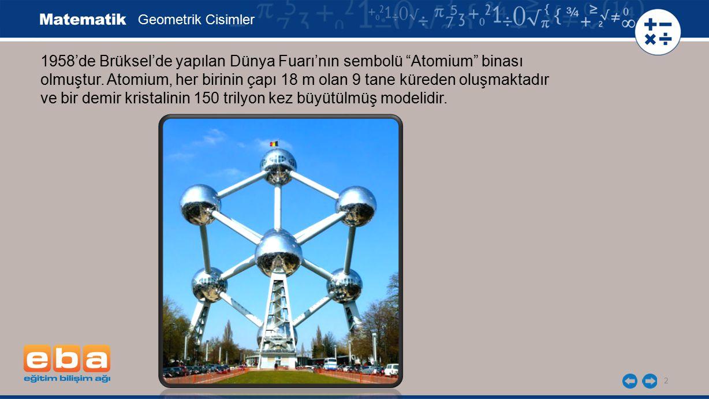 1958'de Brüksel'de yapılan Dünya Fuarı'nın sembolü Atomium binası