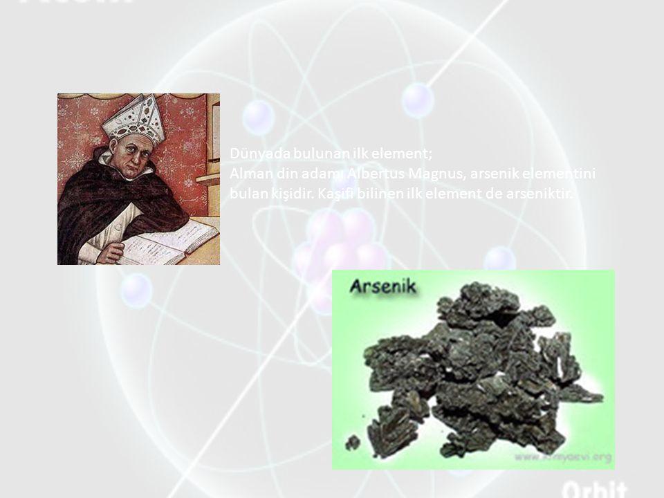Dünyada bulunan ilk element;