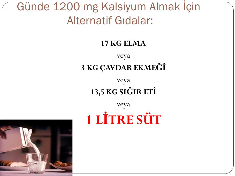 Günde 1200 mg Kalsiyum Almak İçin Alternatif Gıdalar: