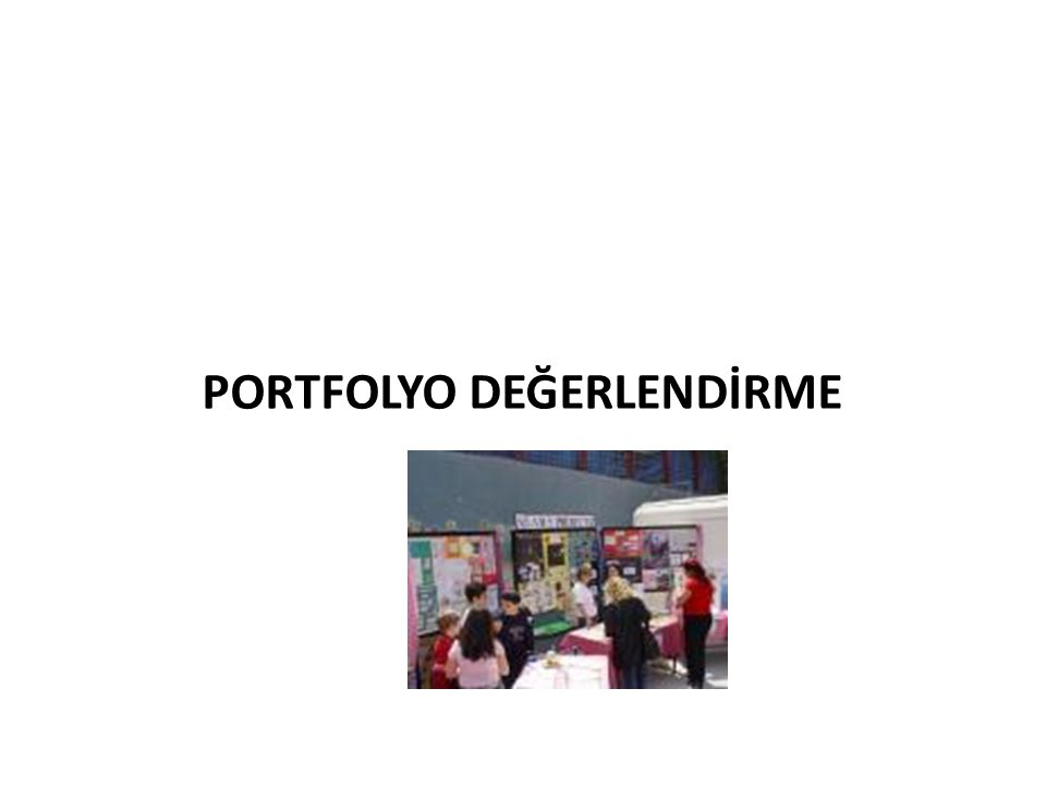 PORTFOLYO DEĞERLENDİRME
