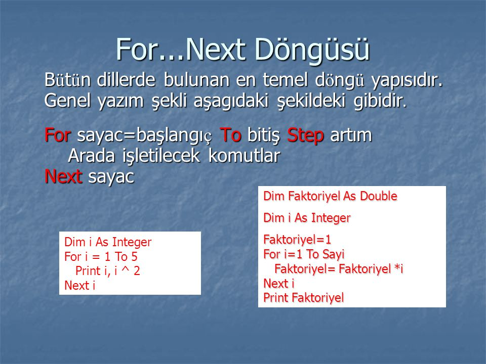 For...Next Döngüsü