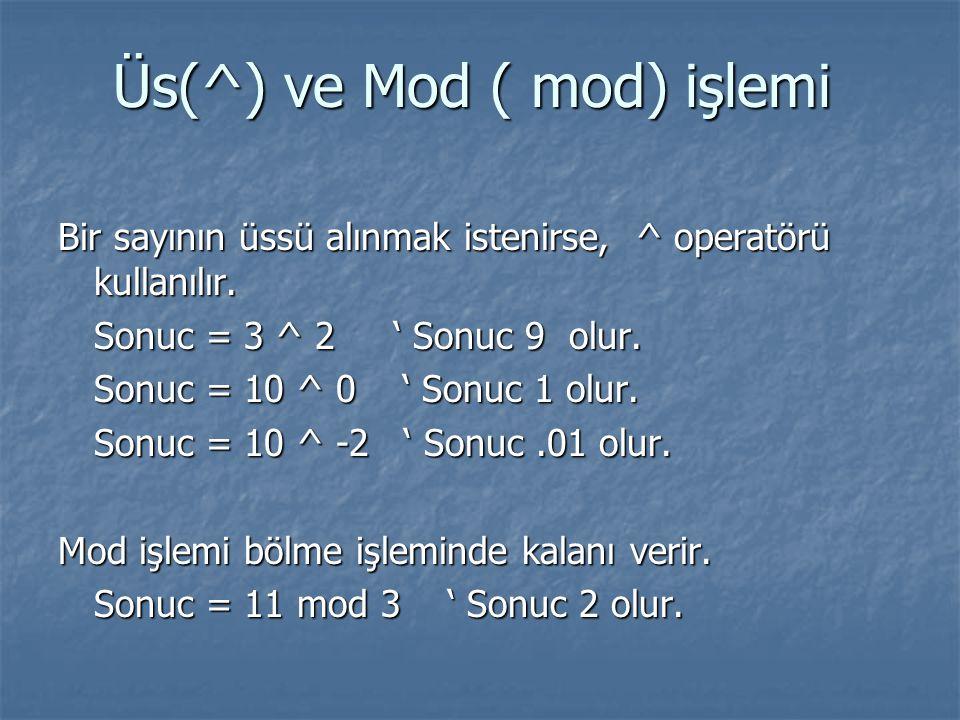 Üs(^) ve Mod ( mod) işlemi