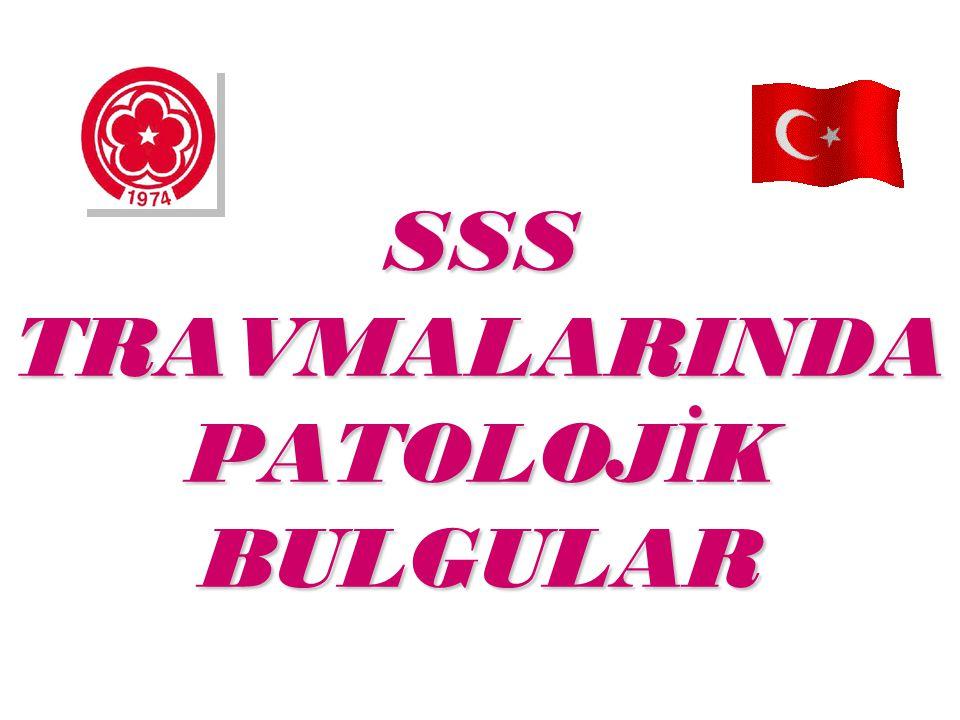 SSS TRAVMALARINDA PATOLOJİK BULGULAR