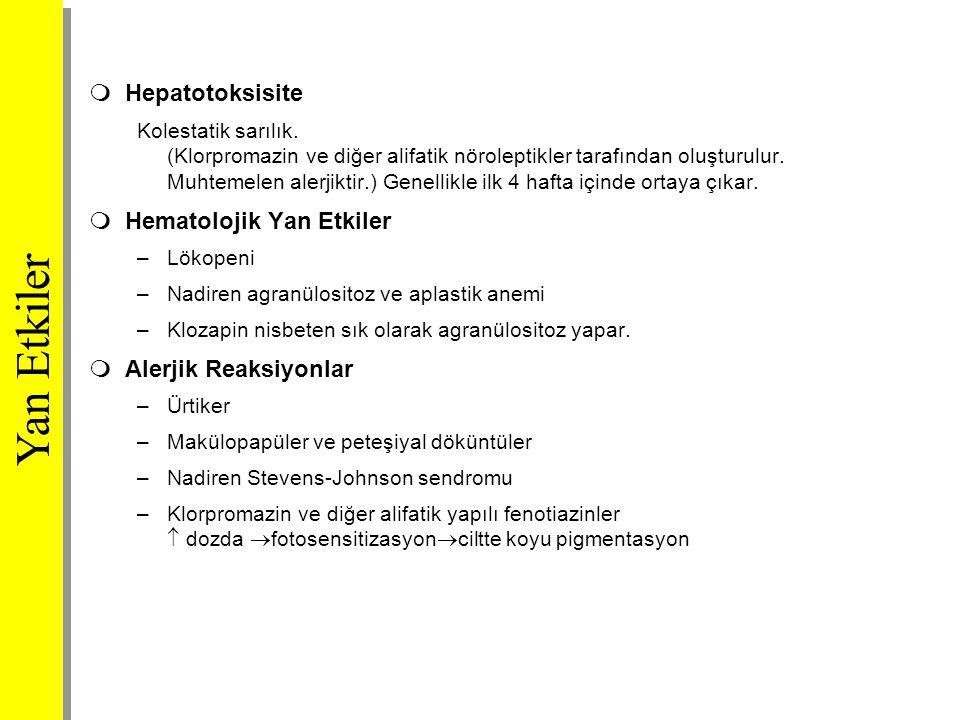 Yan Etkiler Hepatotoksisite Hematolojik Yan Etkiler