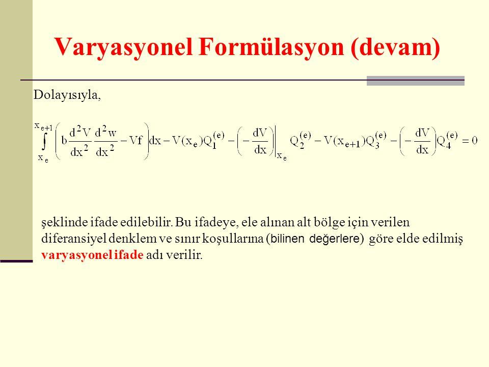 Varyasyonel Formülasyon (devam)