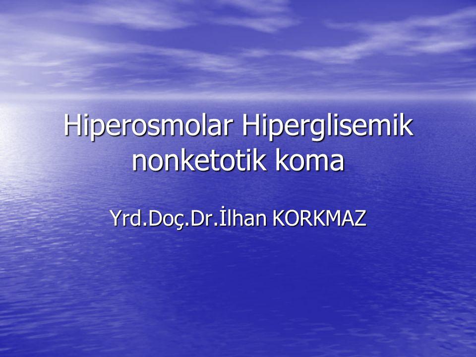 Hiperosmolar Hiperglisemik nonketotik koma