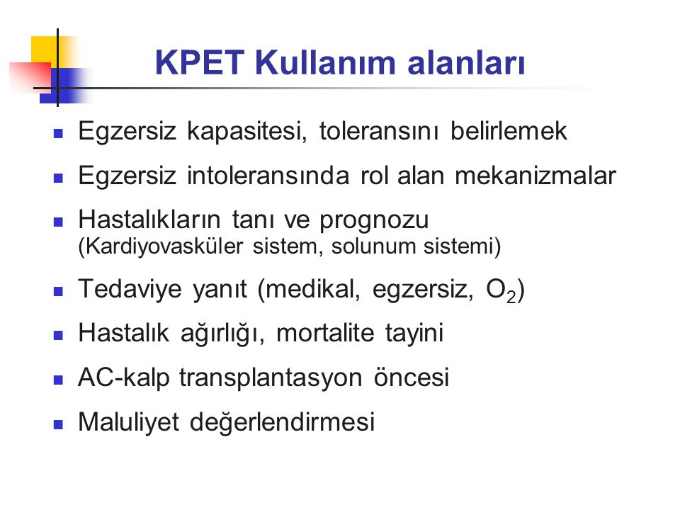 KPET Kullanım alanları