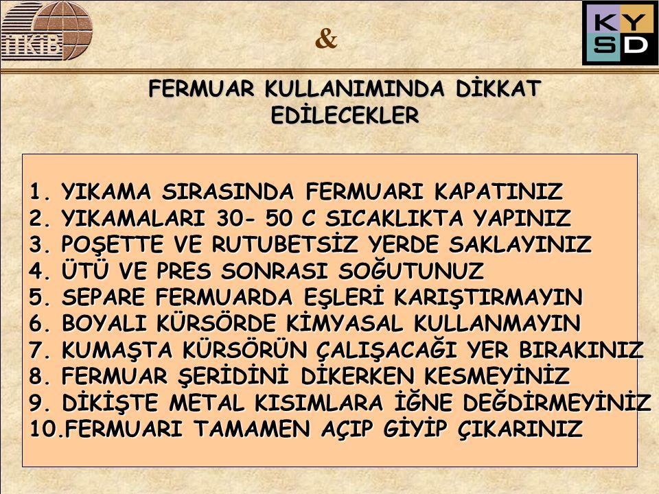 FERMUAR KULLANIMINDA DİKKAT EDİLECEKLER