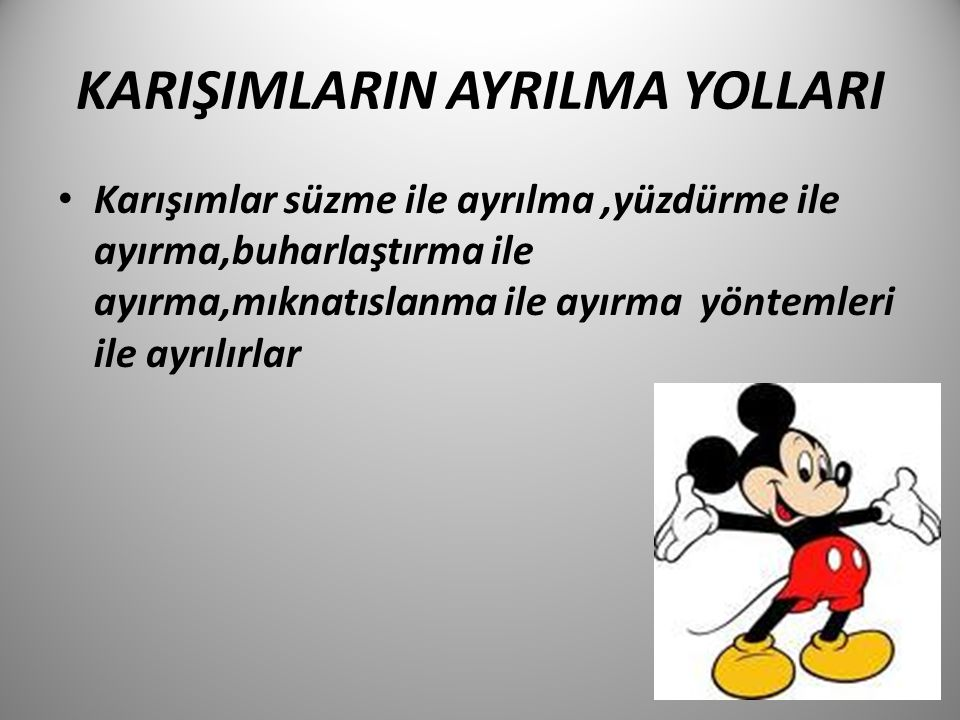 KARIŞIMLARIN AYRILMA YOLLARI