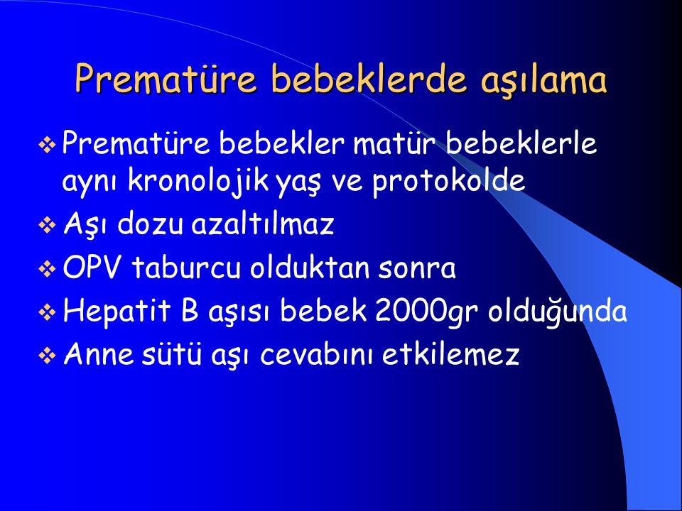 Prematüre bebeklerde aşılama