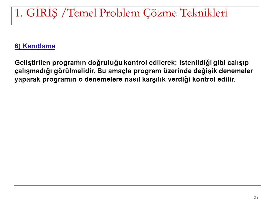 1. GİRİŞ /Temel Problem Çözme Teknikleri