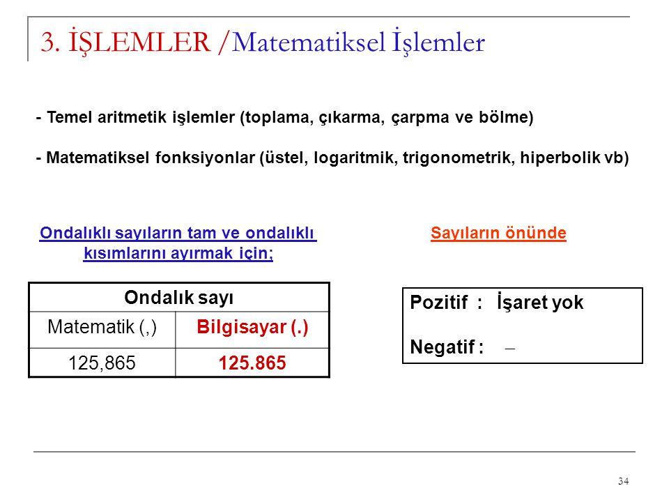 3. İŞLEMLER /Matematiksel İşlemler