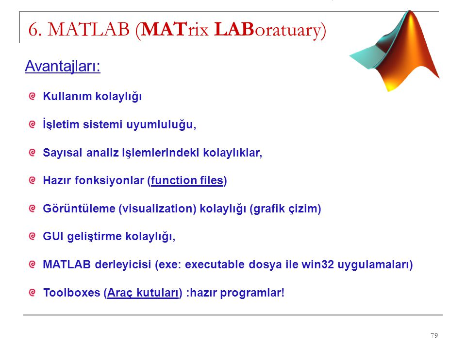 6. MATLAB (MATrix LABoratuary)