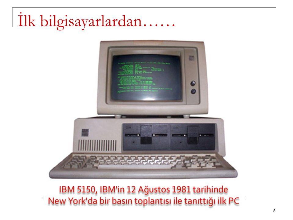 İlk bilgisayarlardan……