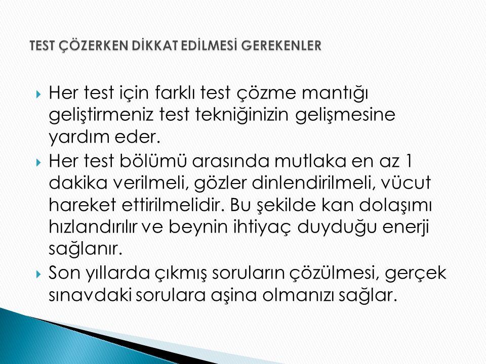 TEST ÇÖZERKEN DİKKAT EDİLMESİ GEREKENLER