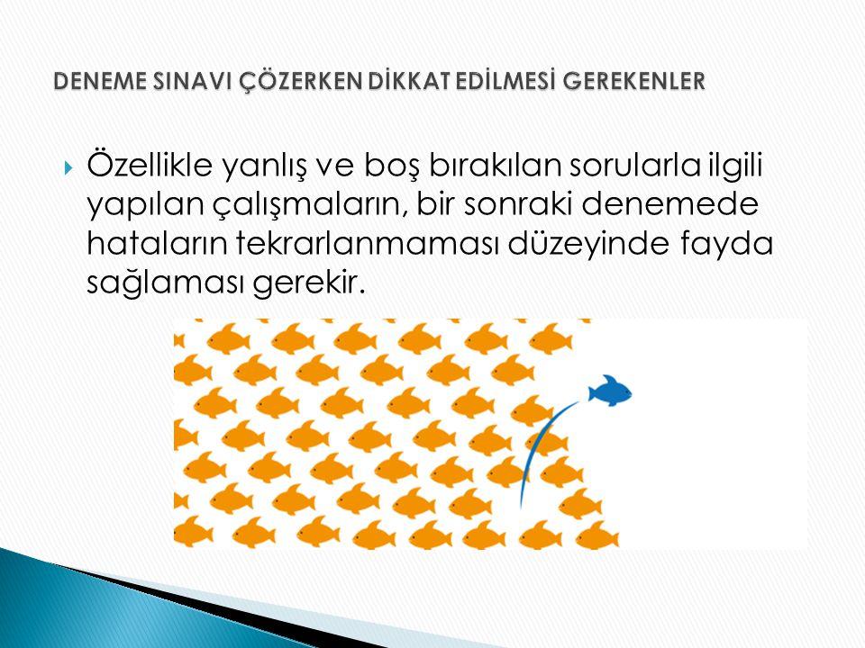 DENEME SINAVI ÇÖZERKEN DİKKAT EDİLMESİ GEREKENLER