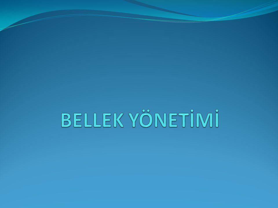 BELLEK YÖNETİMİ