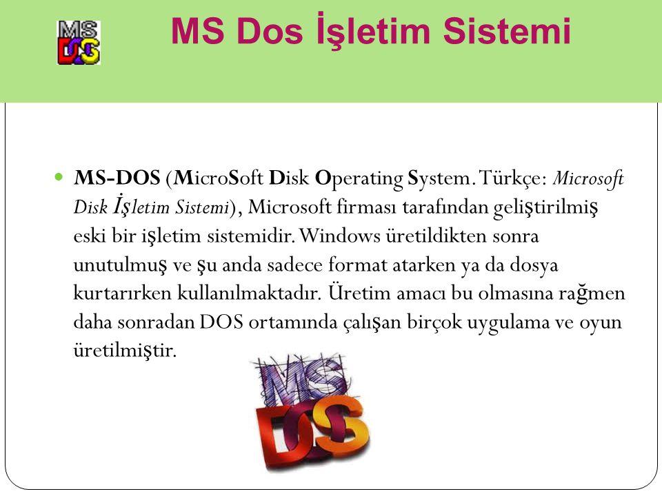 MS Dos İşletim Sistemi