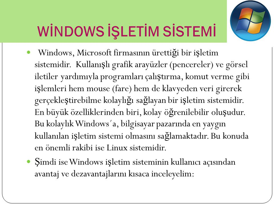 WİNDOWS İŞLETİM SİSTEMİ