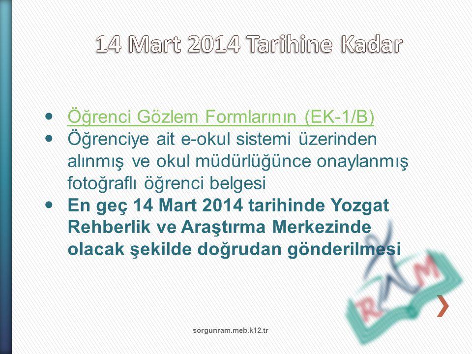 14 Mart 2014 Tarihine Kadar Öğrenci Gözlem Formlarının (EK-1/B)