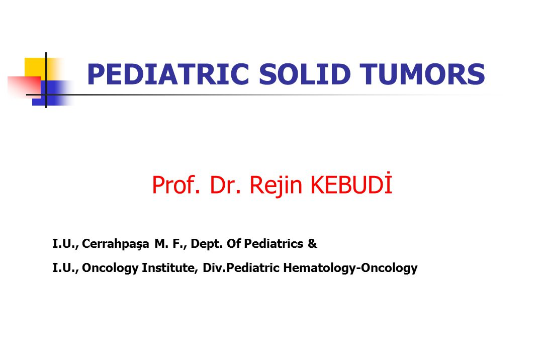 PEDIATRIC SOLID TUMORS