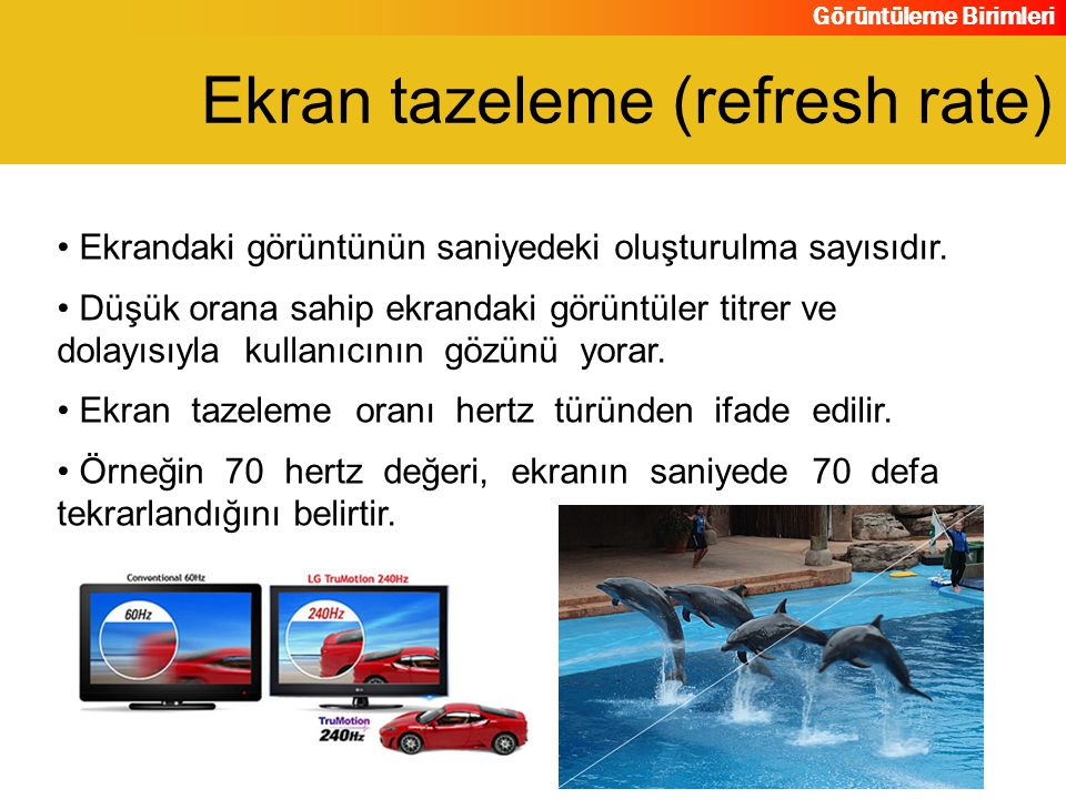 Ekran tazeleme (refresh rate)