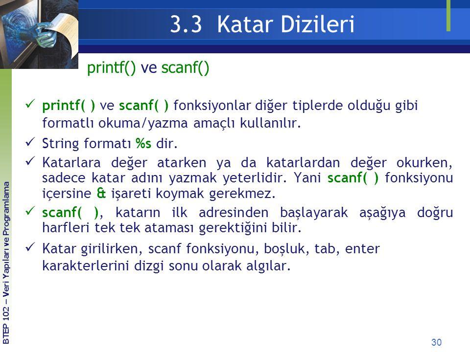 3.3 Katar Dizileri printf() ve scanf()