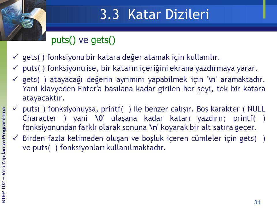 3.3 Katar Dizileri puts() ve gets()