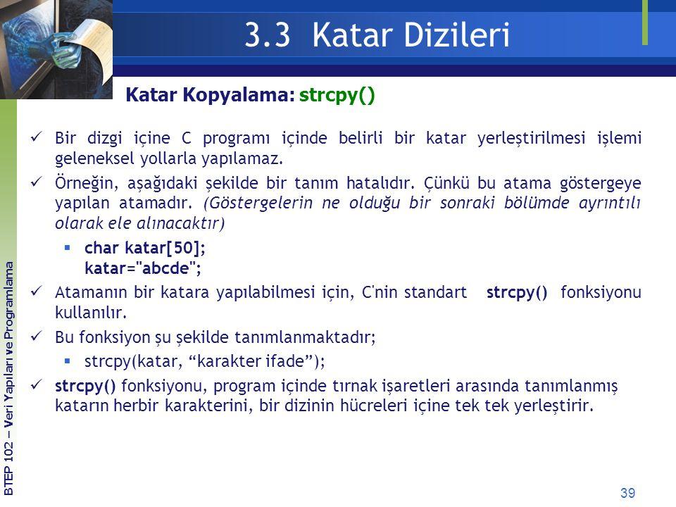 3.3 Katar Dizileri Katar Kopyalama: strcpy()