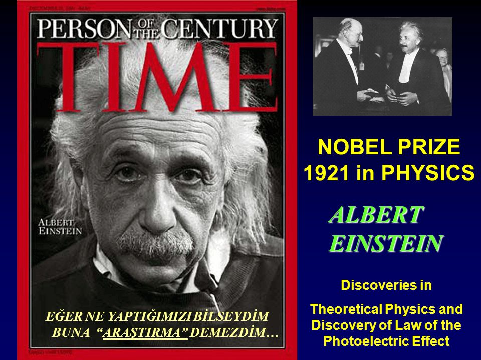 ALBERT EINSTEIN NOBEL PRIZE 1921 in PHYSICS Discoveries in