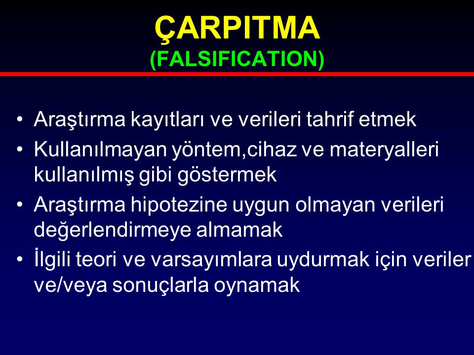ÇARPITMA (FALSIFICATION)