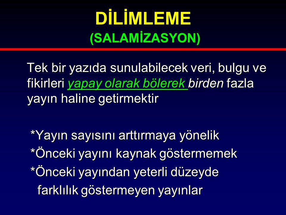 DİLİMLEME (SALAMİZASYON)