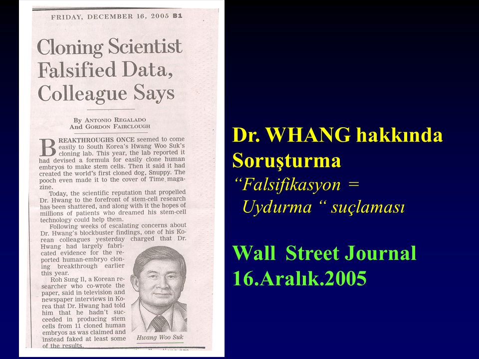 Dr. WHANG hakkında Soruşturma Wall Street Journal 16.Aralık.2005