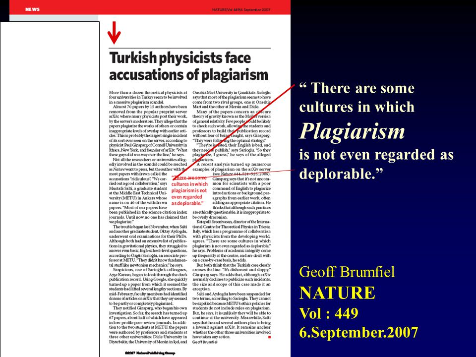 Plagiarism NATURE There are some cultures in which
