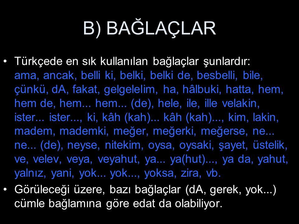 B) BAĞLAÇLAR