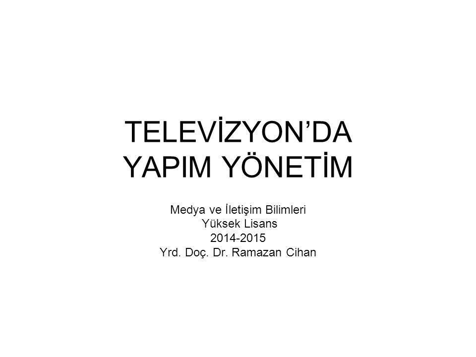 TELEVİZYON'DA YAPIM YÖNETİM