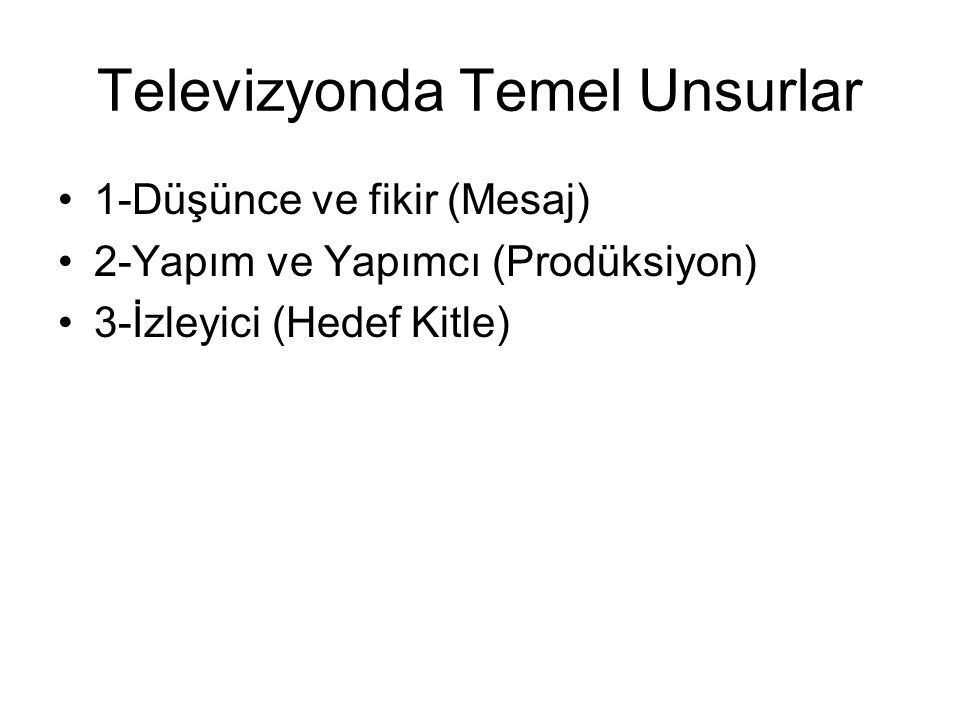 Televizyonda Temel Unsurlar