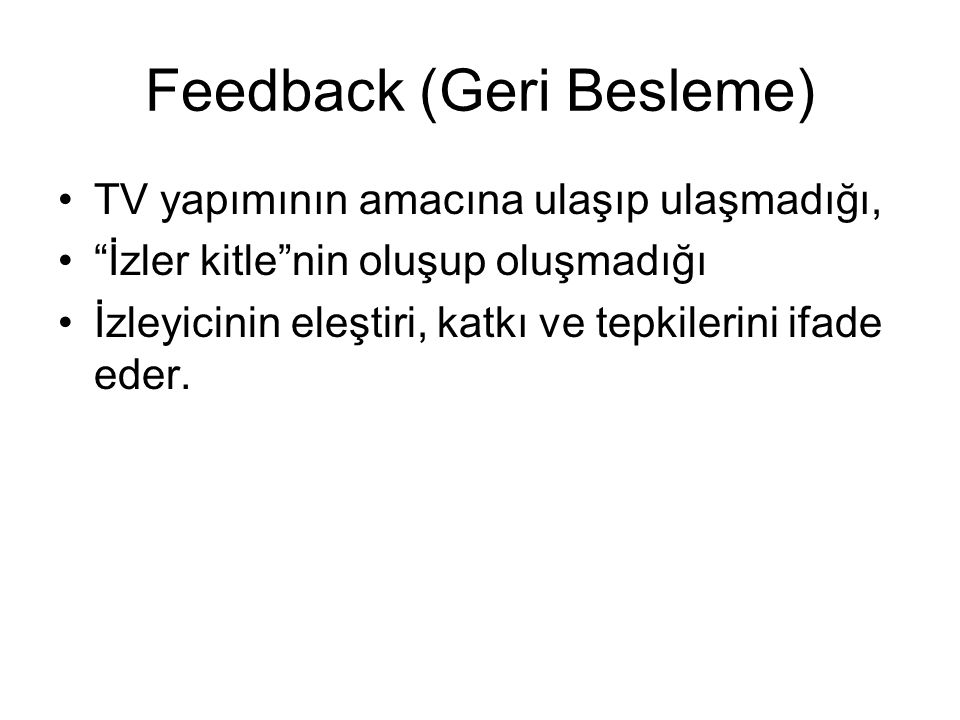 Feedback (Geri Besleme)