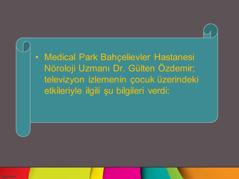 Medical Park Bahçelievler Hastanesi Nöroloji Uzmanı Dr