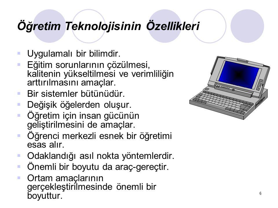 Öğretim Teknolojisinin Özellikleri