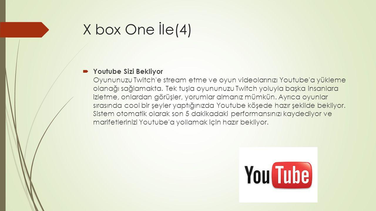 X box One İle(4)
