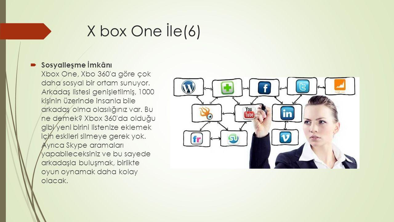X box One İle(6)
