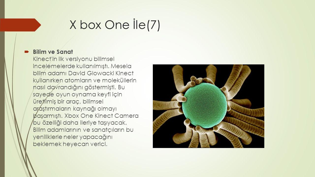 X box One İle(7)