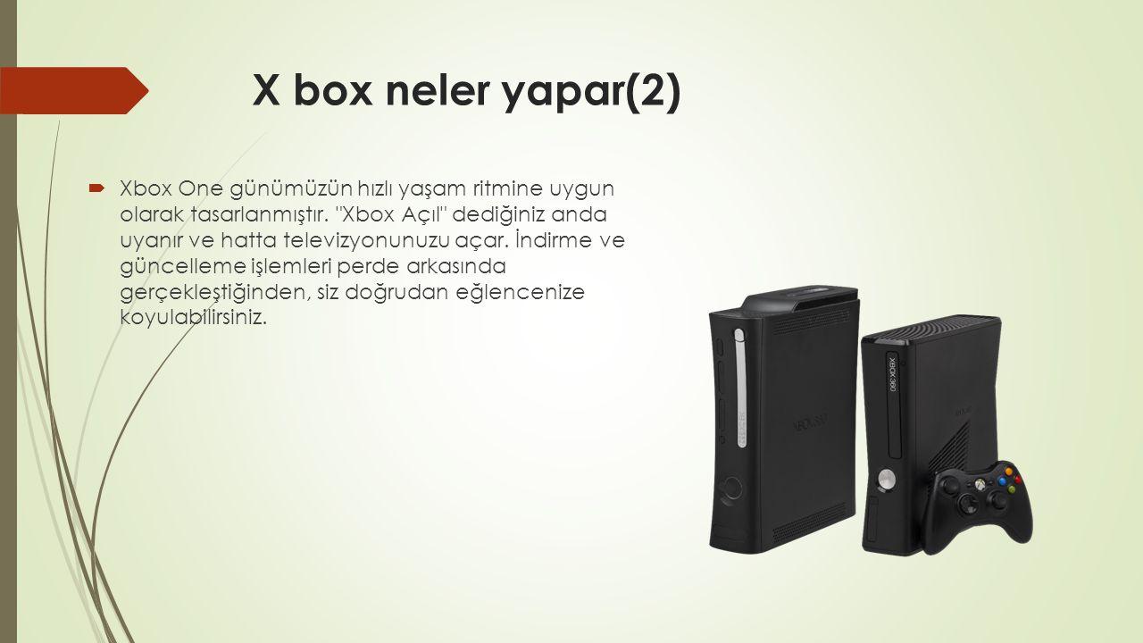 X box neler yapar(2)