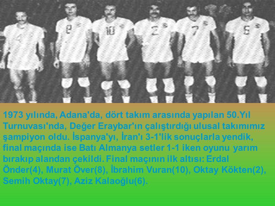 1973 yılında, Adana da, dört takım arasında yapılan 50