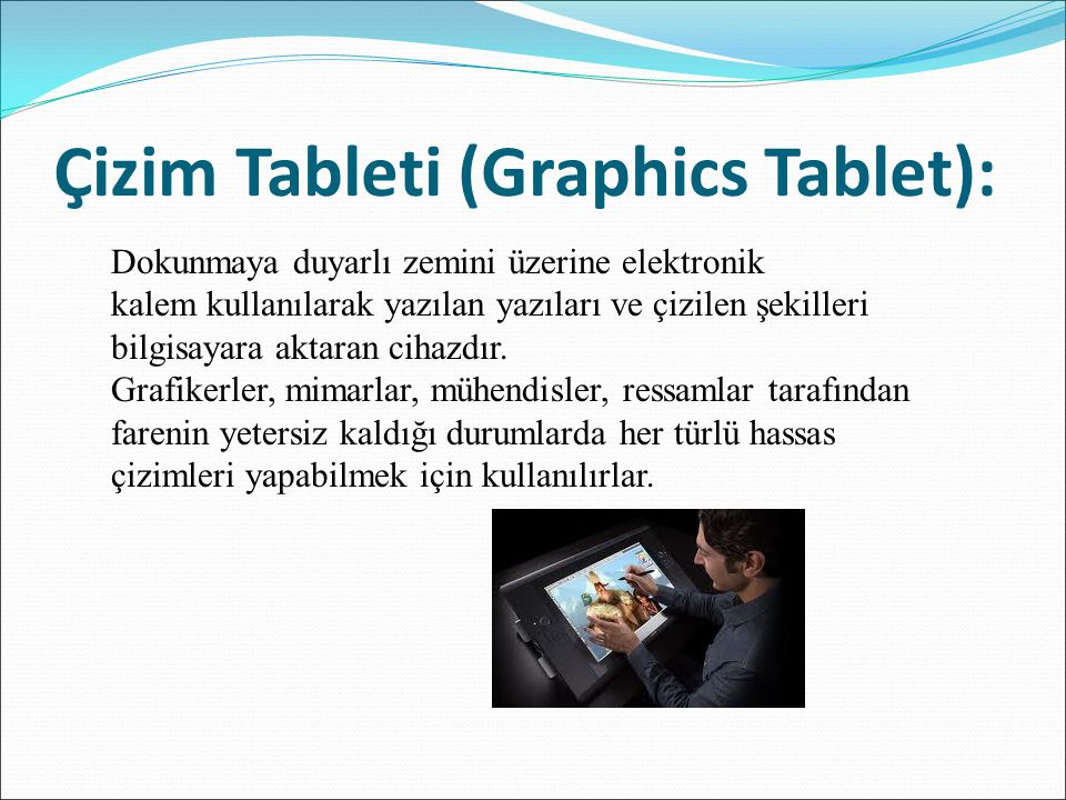 Çizim Tableti (Graphics Tablet):