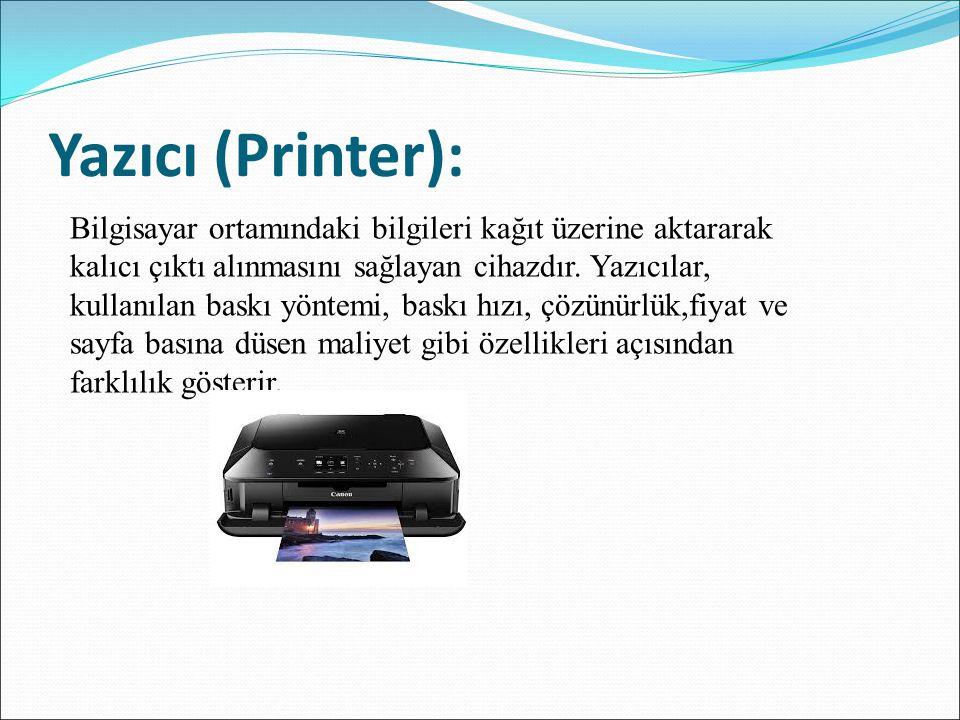 Yazıcı (Printer):
