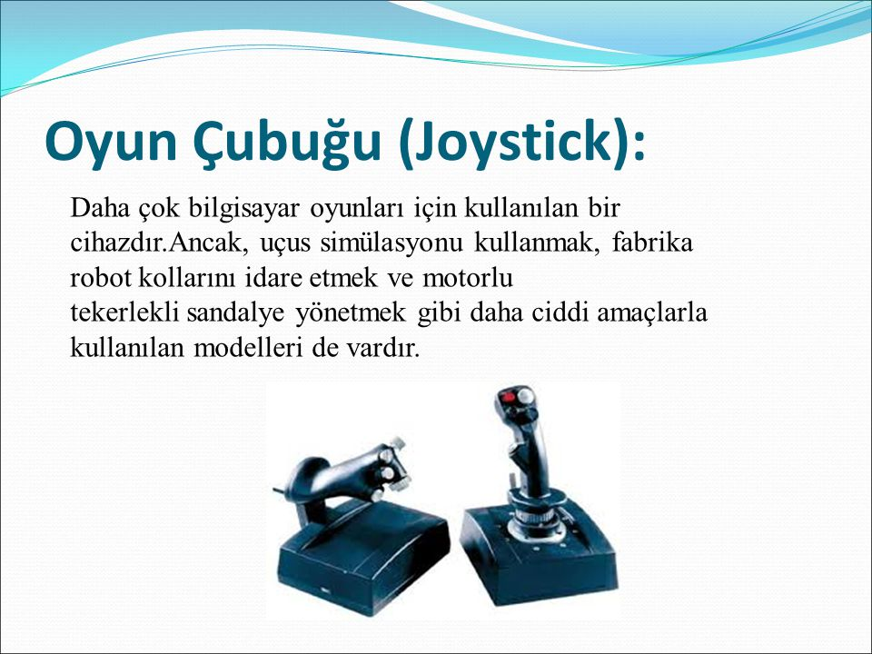 Oyun Çubuğu (Joystick):