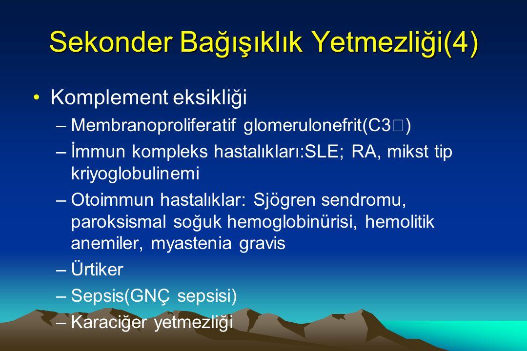 Sekonder Bağışıklık Yetmezliği(4)
