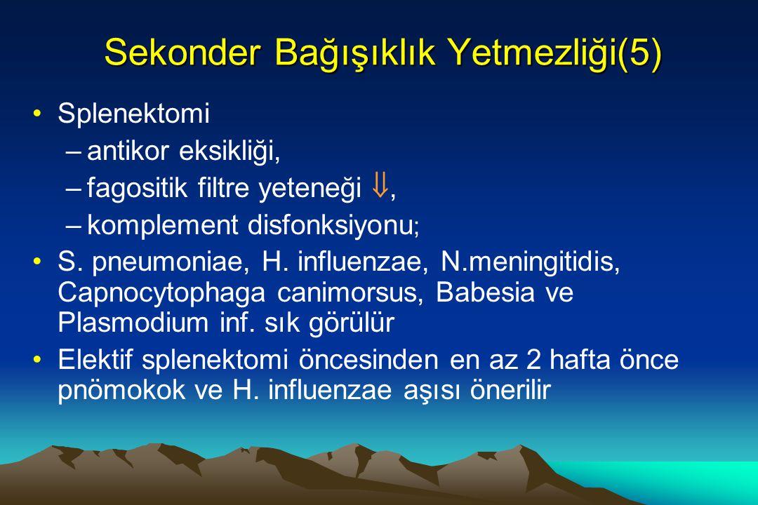 Sekonder Bağışıklık Yetmezliği(5)